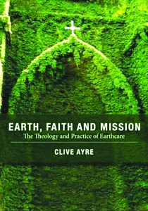 Earth, Faith and Mission